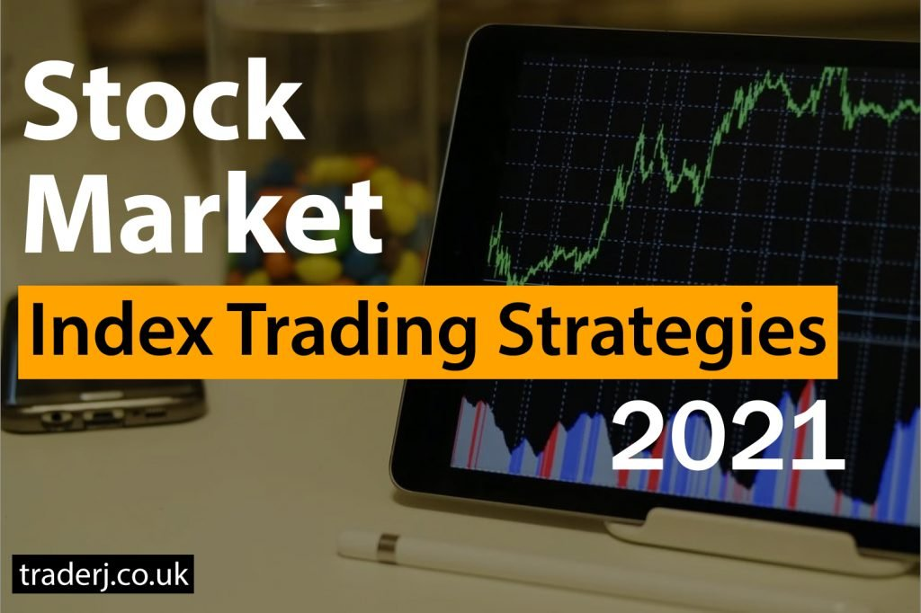 Stock market index trading strategies