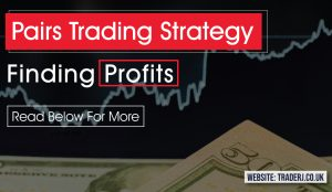 Finding Profits in Pairs Trading Strategy